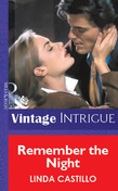 Remember The Night (Mills & Boon Vintage Intrigue)