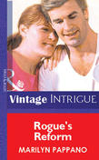 Rogue's Reform (Mills & Boon Vintage Intrigue)