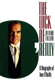 Luck of O'Reilly: A Biography of Tony O'Reilly