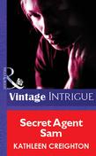Secret Agent Sam (Mills & Boon Vintage Intrigue)