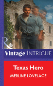 Texas Hero (Mills & Boon Vintage Intrigue)
