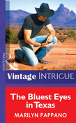 The Bluest Eyes in Texas (Mills & Boon Vintage Intrigue)