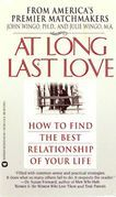 At Long Last Love: Sage Advice and True Stories from America's Premier Matchmakers