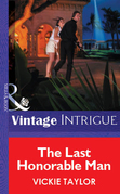 The Last Honorable Man (Mills & Boon Vintage Intrigue)