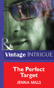 The Perfect Target (Mills & Boon Vintage Intrigue)