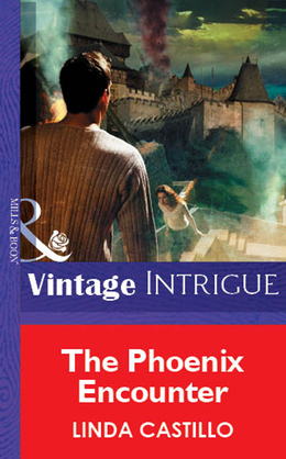 The Phoenix Encounter (Mills & Boon Vintage Intrigue)