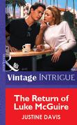 The Return of Luke McGuire (Mills & Boon Vintage Intrigue)