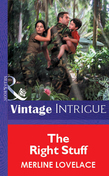 The Right Stuff (Mills & Boon Vintage Intrigue)