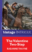 The Valentine Two-Step (Mills & Boon Vintage Intrigue)