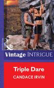 Triple Dare (Mills & Boon Vintage Intrigue)