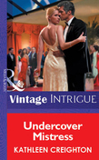 Undercover Mistress (Mills & Boon Vintage Intrigue)