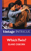 Which Twin? (Mills & Boon Vintage Intrigue)