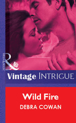 Wild Fire (Mills & Boon Vintage Intrigue)