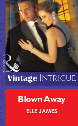 Blown Away (Mills & Boon Vintage Intrigue)