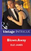 Blown Away (Mills & Boon Vintage Intrigue)