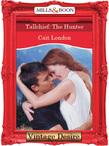 Tallchief: The Hunter (Mills & Boon Desire)