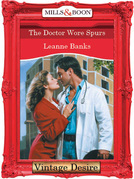 The Doctor Wore Spurs (Mills & Boon Desire)