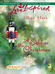 A Soldier for Christmas (Mills & Boon Love Inspired)