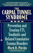 The Carpal Tunnel Syndrome Book: Preventing and Treating CTS