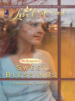 Sweet Blessings (Mills & Boon Love Inspired)