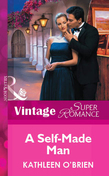 A Self-Made Man (Mills & Boon Vintage Superromance)