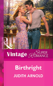 Birthright (Mills & Boon Vintage Superromance)