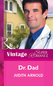 Dr. Dad (Mills & Boon Vintage Superromance)