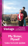 My Sister, Myself (Mills & Boon Vintage Superromance)