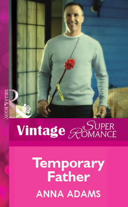Temporary Father (Mills & Boon Vintage Superromance)