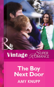 The Boy Next Door (Mills & Boon Vintage Superromance)
