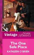 The One Safe Place (Mills & Boon Vintage Superromance)