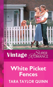 White Picket Fences (Mills & Boon Vintage Superromance)