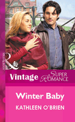 Winter Baby (Mills & Boon Vintage Superromance)