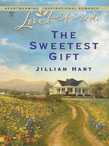 The Sweetest Gift (Mills & Boon Love Inspired)