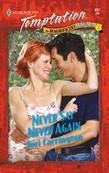 Never Say Never Again (Mills & Boon Temptation)