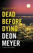 Dead Before Dying: A Novel