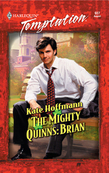 The Mighty Quinns: Brian (Mills & Boon Temptation)