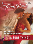 A Sure Thing? (Mills & Boon Temptation)
