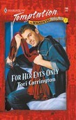 For Her Eyes Only (Mills & Boon Temptation)