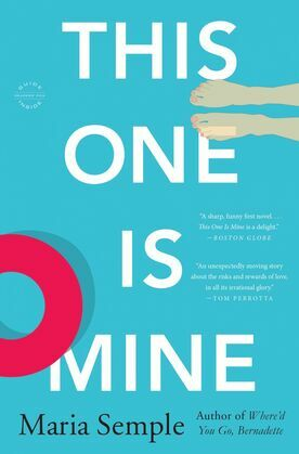This One Is Mine: A Novel