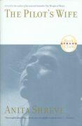 The Pilot's Wife: A Novel