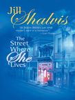 The Street Where She Lives (Mills & Boon M&B)
