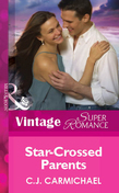 Star-Crossed Parents (Mills & Boon Vintage Superromance) (You, Me & the Kids, Book 14)