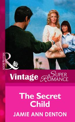 The Secret Child (Mills & Boon Vintage Superromance)