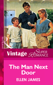 The Man Next Door (Mills & Boon Vintage Superromance)