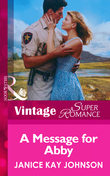 A Message for Abby (Mills & Boon Vintage Superromance)