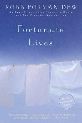 Fortunate Lives: A Novel