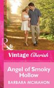 Angel of Smoky Hollow (Mills & Boon Cherish)