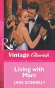 Living With Marc (Mills & Boon Vintage Cherish)