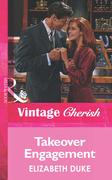 Takeover Engagement (Mills & Boon Vintage Cherish)